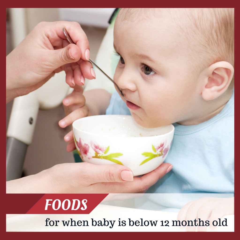 Foods for when baby is below 12 months old