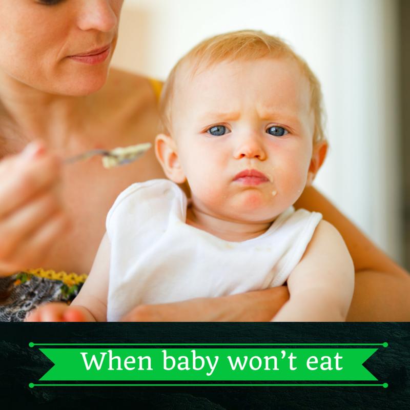 When baby won't eat