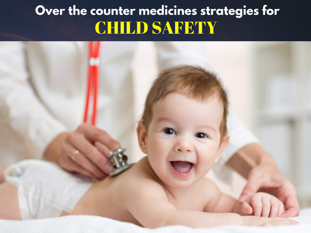 Over-the-counter medicines strategies for child safety