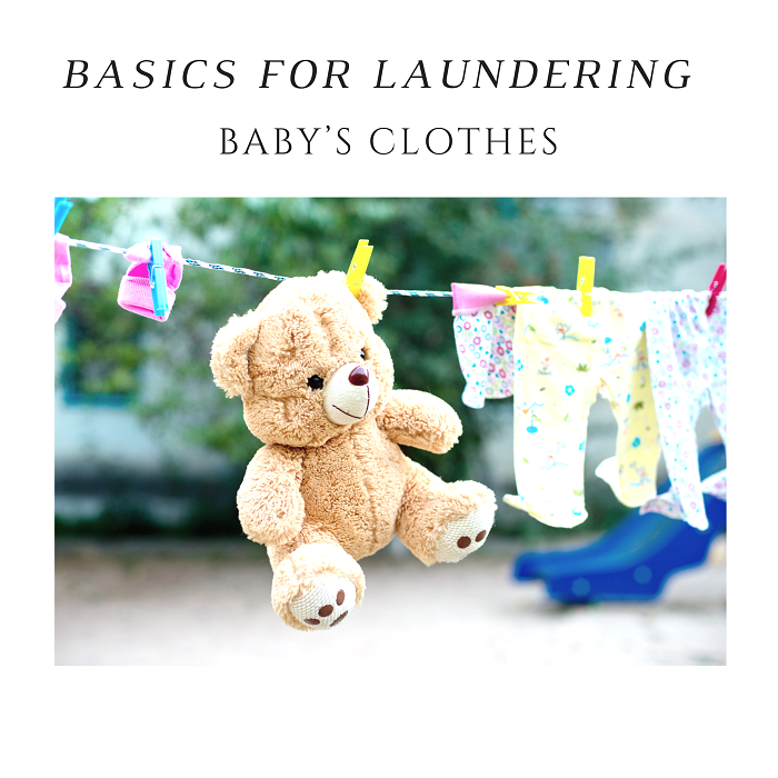 Basics for laundering babys clothes