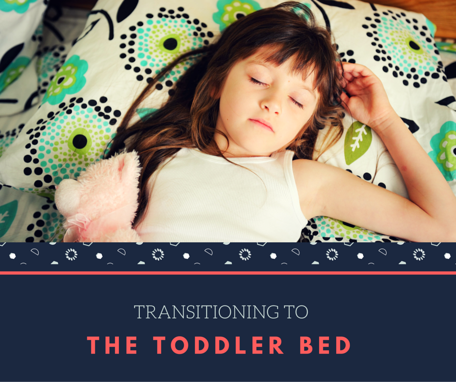 Transitioning to the toddler bed